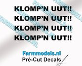 4x--KLOMPN-UUT!!-ZWART-op-transparante-stickers-5-mm-hoog-Pré-Cut-Decals-1:32-Farmmodels.nl