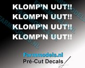 4x--KLOMPN-UUT!!-WIT-op-transparante-stickers-6-mm-hoog-Pré-Cut-Decals-1:32-Farmmodels.nl