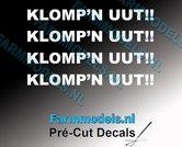 4x--KLOMPN-UUT!!-WIT-op-transparante-stickers-8-mm-hoog-Pré-Cut-Decals-1:32-Farmmodels.nl