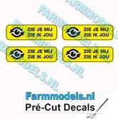 4x-ZIE-JE-MIJ-ZIE-IK-JOU-Zwarte-tekst-gele-stickers-afm.-4.9-x-16-mm-Pré-Cut-Decals-1:32-Farmmodels.nl